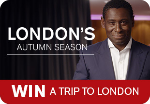 London's autumn season - Win a trip to London