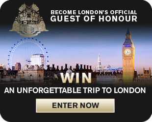 Become London's Official Guest of Honour. Win and unforgettable trip. Enter now.
