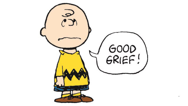 Cartoon drawing of the boy Charlie Brown with a despairing face. A speech bubble says Good Grief!