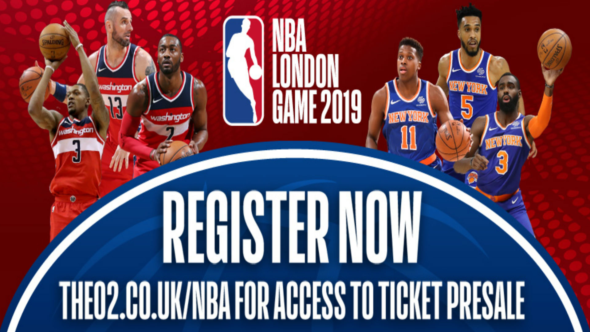 Ticket registration advertisment for the NBA London Game 2019 at The O2 between the New York Knicks and Washington Wizards. Image courtesy of NBA