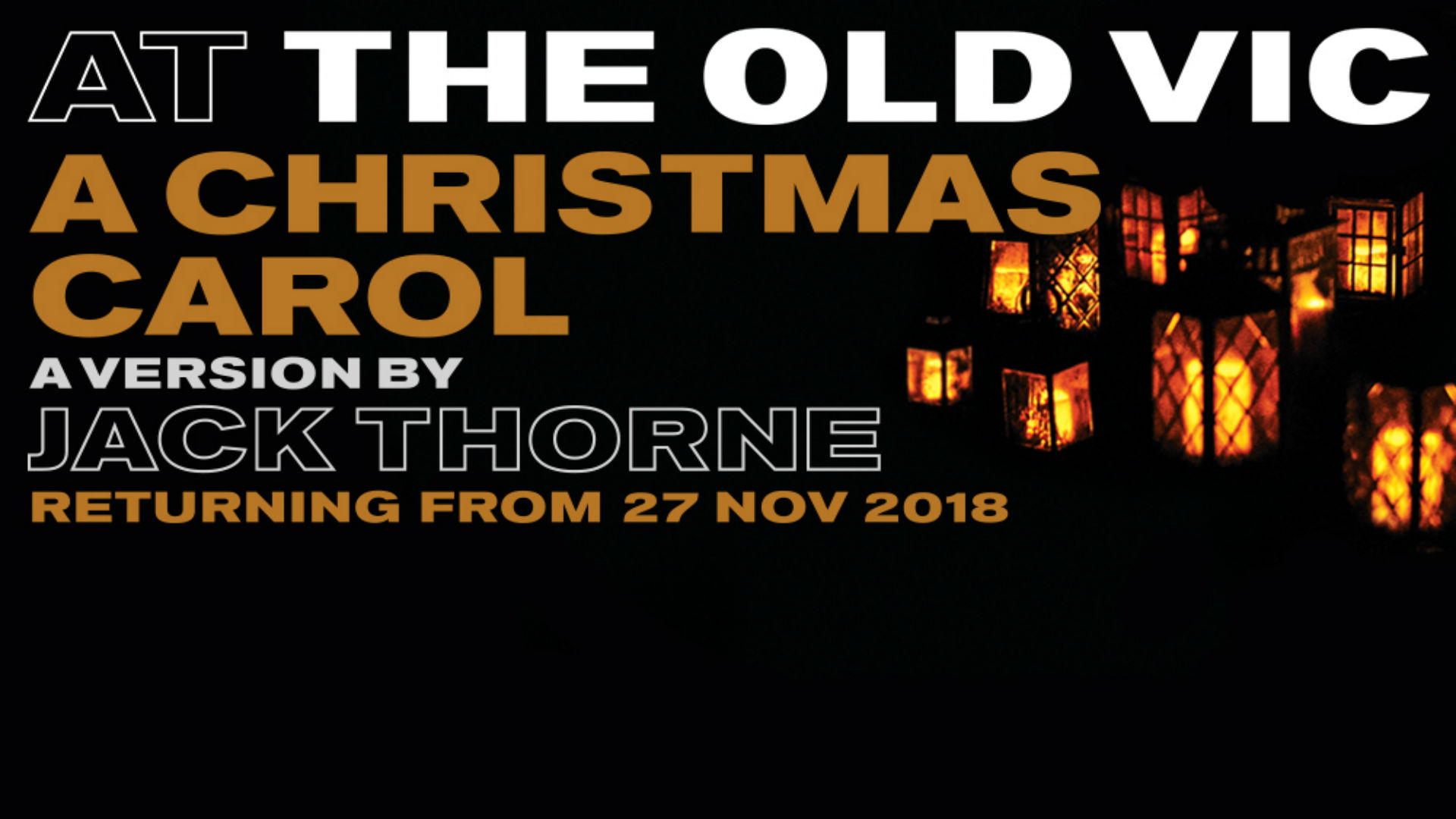 Return of A Christmas Carol at the Old Vic - a version by Jack Thorne