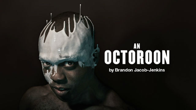 Production image for An Octoroon at the National Theatre.