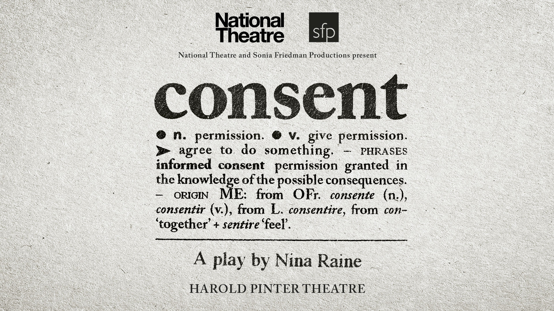 Consent at Harold Pinter Theatre promotional poster. Image courtesy of Harold Pinter Theatre.