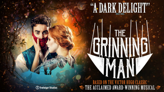 The Grinning Man at Trafalgar Studios