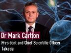 Dr Mark Carlton, President and Chief Scientific Officer, Takeda